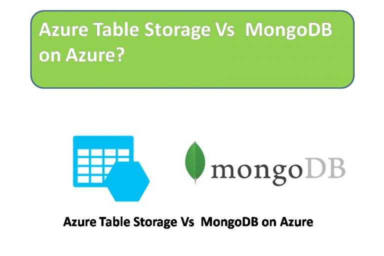 Azure Table Storage Vs MongoDB on Azure