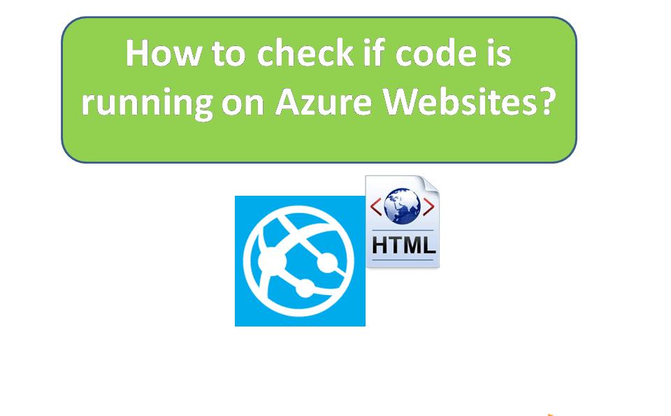 check code is running on azure websites