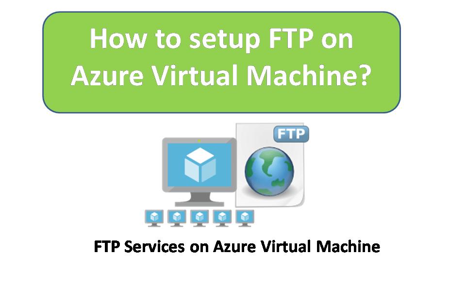 FTP on Azure Virtual Machine