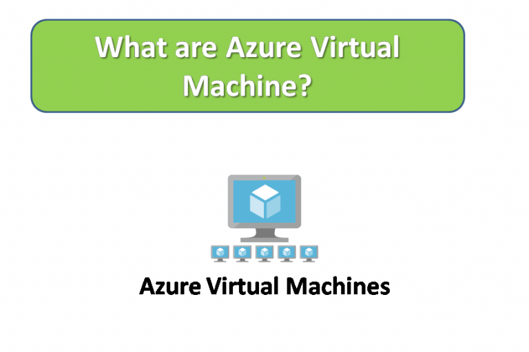 What are Azure Virtual Machines?