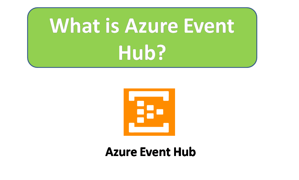 What is Azure Event Hub