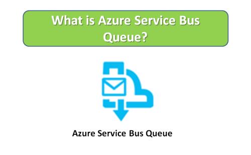 Azure Servive Bus Queue