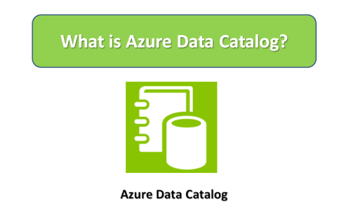 What is Azure Data Catalog?