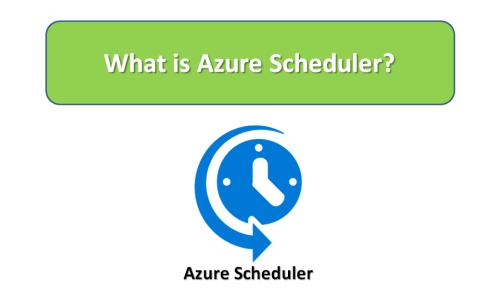 What is Azure Scheduler?