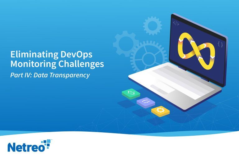 Transparency for DevOps Monitoring - Netreo - IT Infrastructure Management