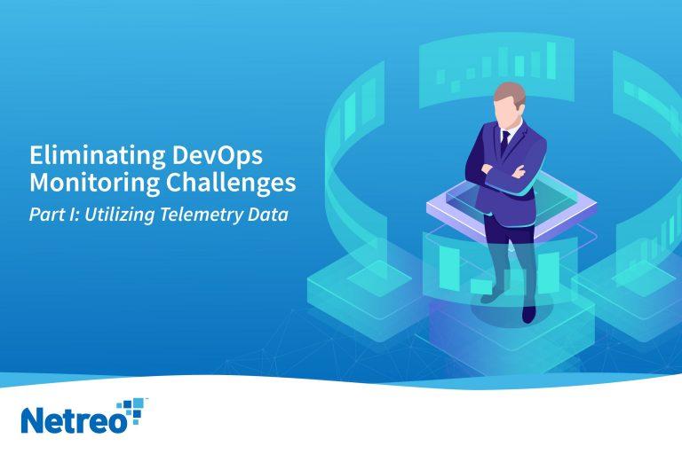 Improve DevOps Monitoring - Netreo IT Infrastructure