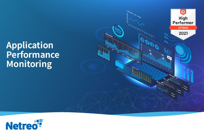 Application Performance Monitoring - APM - Network Monitoring - Netreo