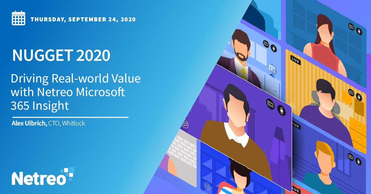 Driving Real-world Value with Netreo Microsoft 365 Insight
