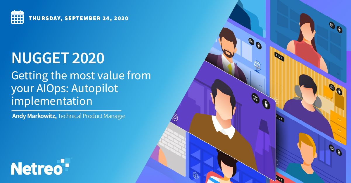 Getting the Most Value from Your AIOps: Autopilot Implementation